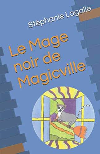 Le Mage noir de Magicville (French