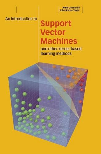 - An Introduction to Support Vector Machines and Other Kernel-based Learning Methods