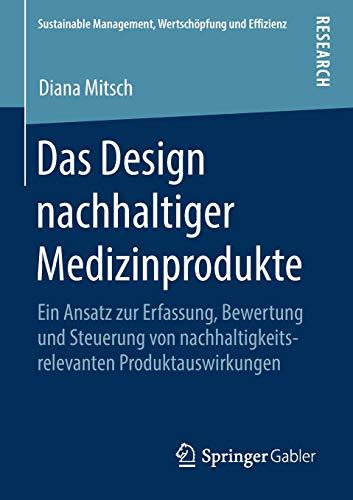 Und Das Produktauswirkungen Design Nachhaltigkeitsrelevanten Zur Steuerung Von ErfassungBewertung Nachhaltiger MedizinprodukteEin Ansatz QEdxrWBoeC