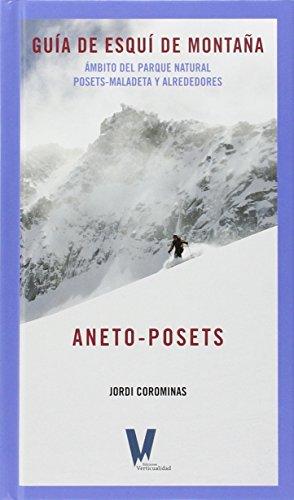 Descargar Libro Aneto-posets: Guía De Esquí De Montaña Jordi Corominas García