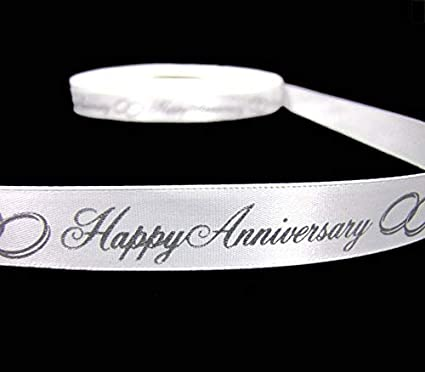 "5 Yds Happy Anniversary White Silver Satin Ribbon 5//8/""W"