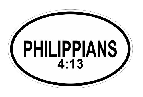 JS Artworks Philippians 4 13 Oval Vinyl Bumper Sticker Decal Christian Bible Verse Inspirational Motivational Inspiring Uplifting