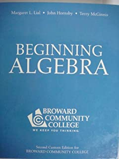 Beginning and intermediate algebra margaret l lial e john beginning algebra for broward community college 2nd custom edition fandeluxe Image collections
