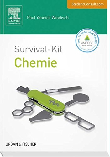 Survival-Kit Chemie: Mit StudentConsult-Zugang