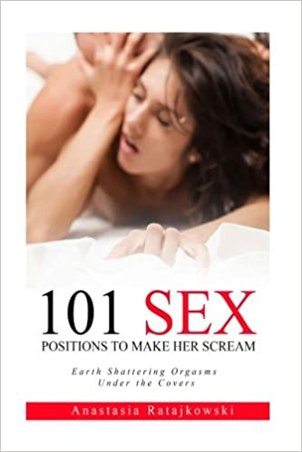 Sex positions that will make her scream