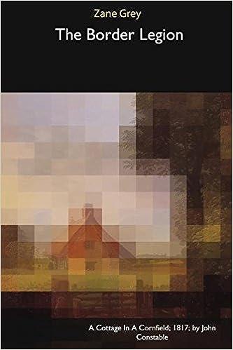 The Border Legion: Amazon.es: Zane Grey: Libros en idiomas ...
