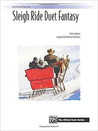 Sleigh Ride Duet Fantasy Sheet The Alfred Duet Series Leroy