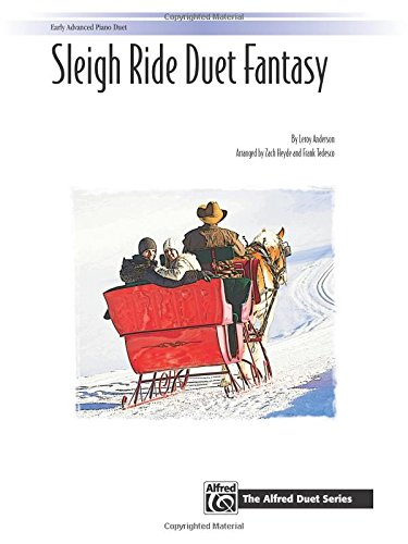 (Sleigh Ride Duet Fantasy: Sheet (The Alfred Duet Series))