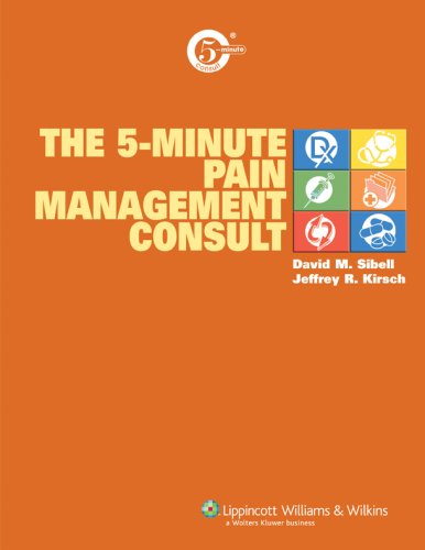 The 5-Minute Pain Management Consult (The 5-Minute Consult Series)