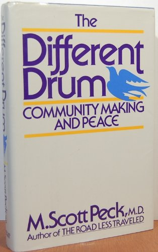 (The Different Drum: Community Making and Peace)