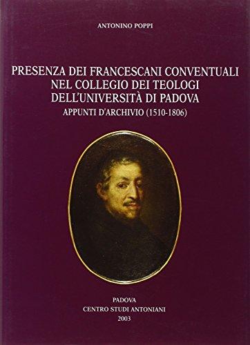 Price comparison product image Presenza dei francescani conventuali nel Collegio dei Teologi dell'Università di Padova. Appunti d'archivio (1510-1806)