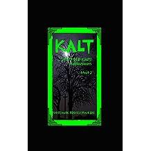 KALT: Hauch der Kälte (Hauch des Todes - Blutes - Kälte 3) (German Edition)