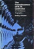 Consciousness of D. H. Lawrence, Daniel J. Schneider, 0700602852