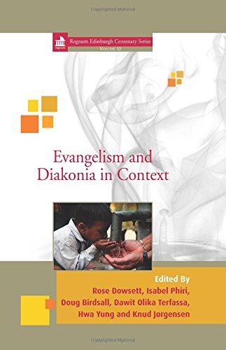 Read Online Evangelism and Diakonia in Context (Regnum Edinburgh Centenary Series) pdf epub