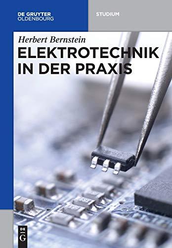 Elektrotechnik in Der Praxis (De Gruyter Studium) (German Edition)