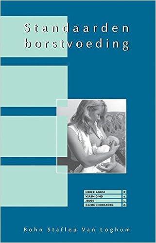 Standaarden advisering borstvoeding: Een praktische ...