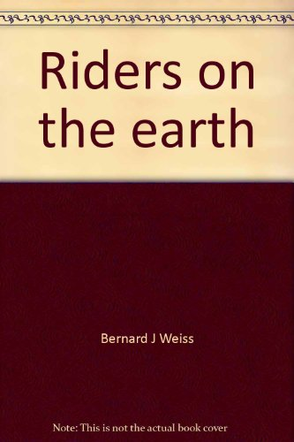 Riders on the earth (Holt basic reading system)