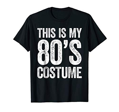This Is My 80s Costume T-Shirt ()