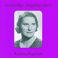 Lebendige Vergangenheit: Kirsten Flagstad (1895-1962)