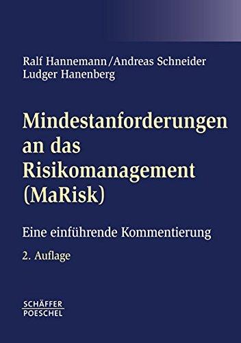 Mindestanforderungen an das Risikomanagement (MaRisk): Eine einführende Kommentierung