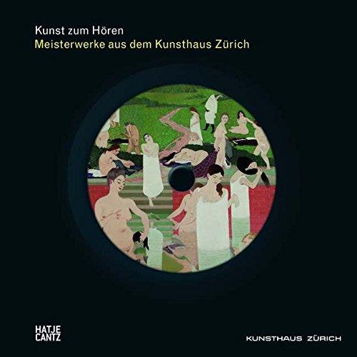 Kunst Zum Horen  Meisterwerke Aus Dem Kunsthaus Zurich