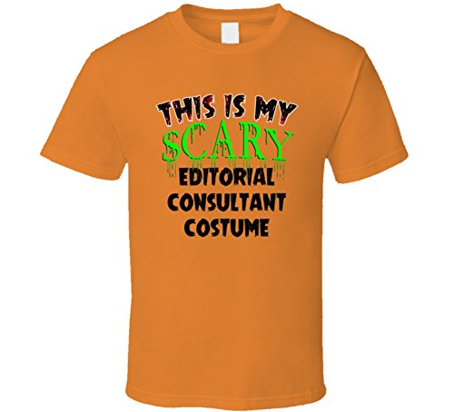 This is My Scary Editorial Consultant Halloween Cool Trending Job T Shirt L Orange -