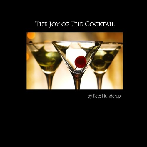 The Joy of the Cocktail: A Guide to Making Delicious Cocktails at Home pdf