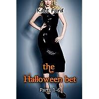 The Halloween Bet: Parts 1-6
