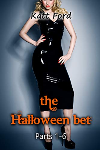 The Halloween Bet: Parts 1-6 ()