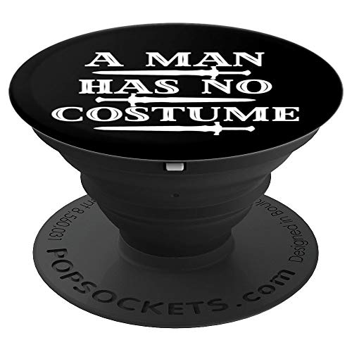 A Man Has No Costume Shirt Funny Holiday Party Gift Idea PopSockets Grip and Stand for Phones and Tablets ()
