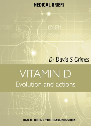 VITAMIN D Evolution and actions