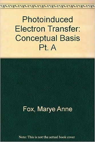Photoinduced Electron Transfer Part A: Conceptual Basis