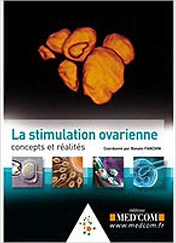 Téléchargement gratuit de livres audio pour ipod La stimulation ovarienne : Concepts et réalité by Renato Fanchin,René Frydman,Didier Dewailly PDF CHM