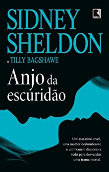 Anjo da escuridão (Portuguese Edition) by [Bagshawe, Tilly, Sidney Sheldon]