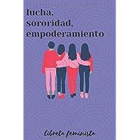 Libreta Feminista - Lucha, Sororidad, Empoderamiento: Regalo