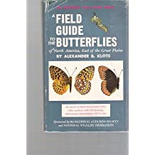 Field Guide to the Butterflies of North America, East of the Great Plains