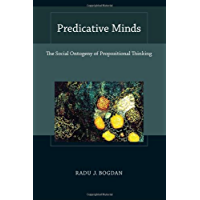 Predicative Minds: The Social Ontogeny of Propositional Thinking (Bradford Books) (A Bradford Book)