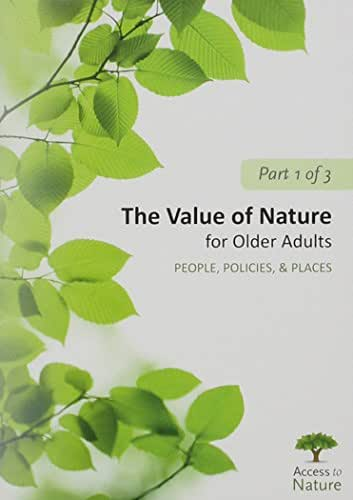 The Value of Nature for Older Adults