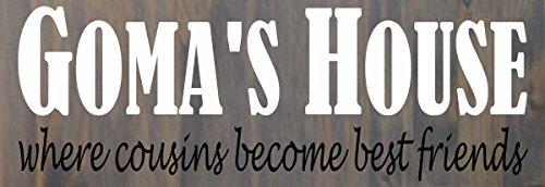 gomas-house-where-cousins-come-to-meet-wood-sign-16-x-55-x-5-wall-decor-grandmother-grandma