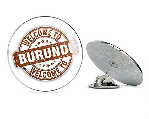 """Burundi Grunge Welcome Travel Stamp Round Metal 0.75"""" Lapel Pin Hat Shirt Pin Tie Tack Pinback"""