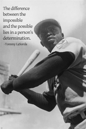 Jackie Robinson poster with LaSorda Quote 24X36 DETERMINATION baseball by HSE