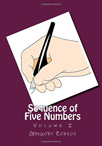 Read Online Sequence of Five Numbers: Volume I (Volume 1) PDF