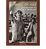 img - for Will McBride: Coming of Age: Photographs by Will McBride (Aperture Monograph S.) (Hardback) - Common book / textbook / text book