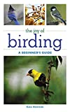 img - for The Joy of Birding: A Beginner's Guide (Joy of Series) book / textbook / text book