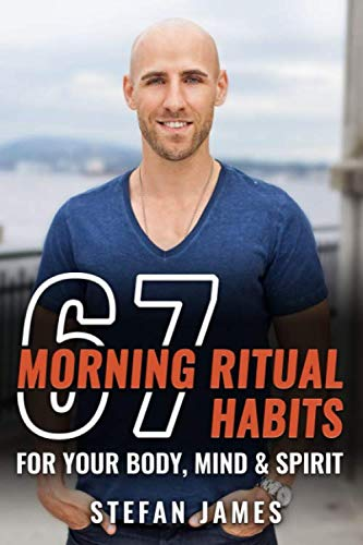 67 Morning Ritual Habits For You...