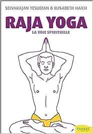 Raja yoga : La voie spirituelle: Amazon.es: Selvarajan ...