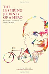 The Inspiring Journey of a Hero: Learnings from the Life of O.P. Munjal Hardcover
