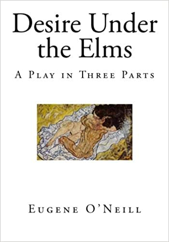 Amazon desire under the elms a play in three parts classic desire under the elms a play in three parts classic drama eugene oneill revised edition fandeluxe Image collections