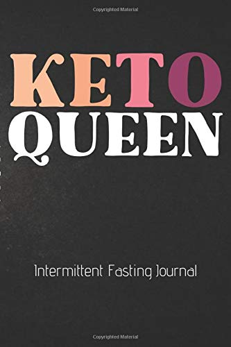 KETO QUEEN Intermittent Fasting Journal: The Ultimate Intermittent Fasting KETO 101 Journal. Makes a Great Essential for Proven Weight Loss Results: ... Effective Keto Fat Burn. Beginner Friendly. Shocking Journals Journals