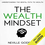 The Wealth Mindset: Understanding the Mental Path